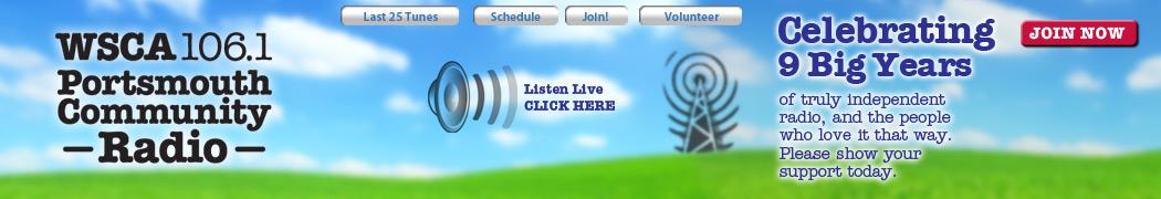 WSCA 106.1 FM Portsmouth, NH Volunteeer-run community radio.